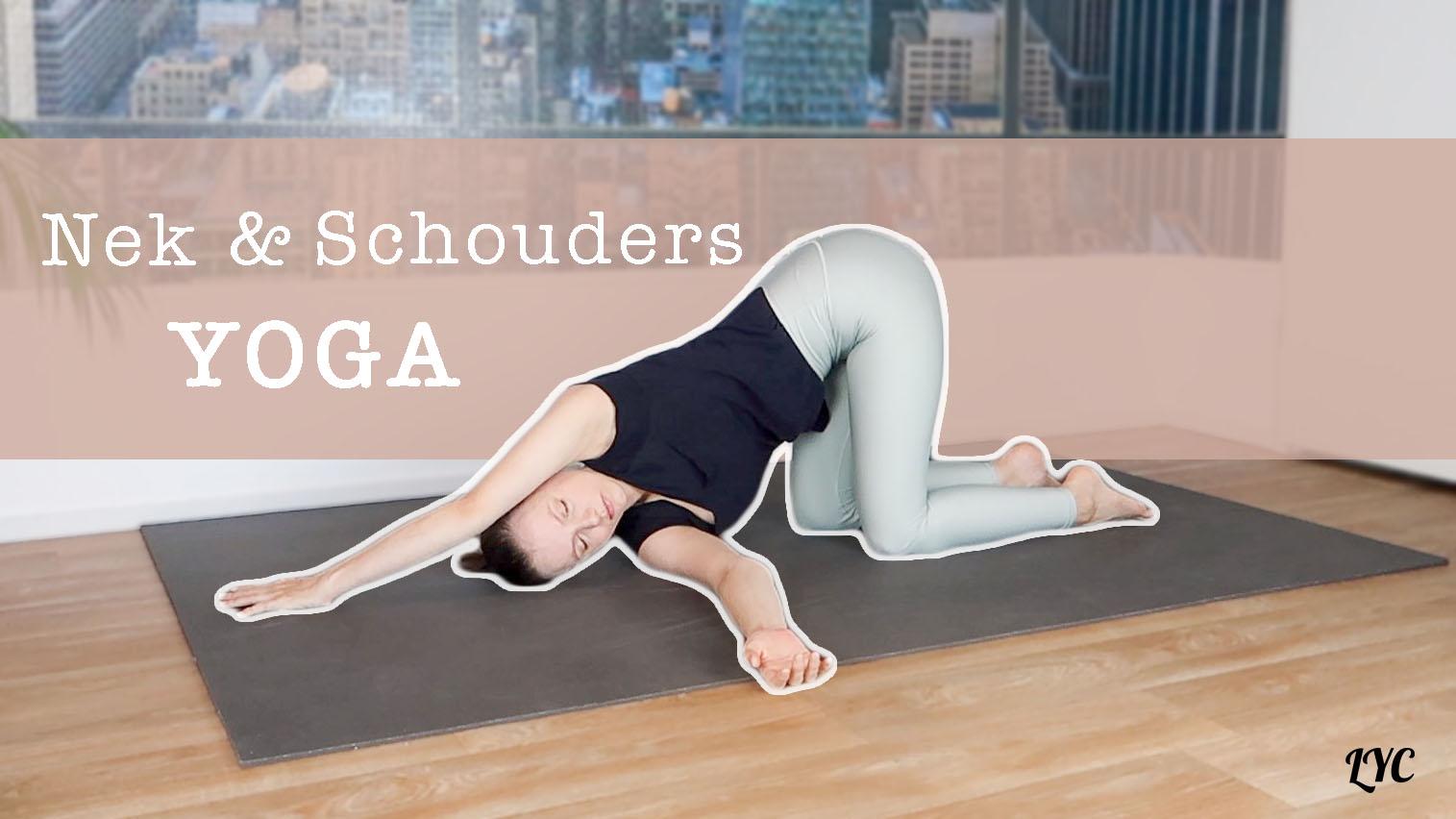 yoga voor ontspannen nek en schouders